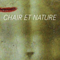 Chair et nature